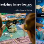 03.07.2021 Workshop complet lasere stomatologice
